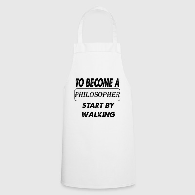to become a philosopher - Cooking Apron