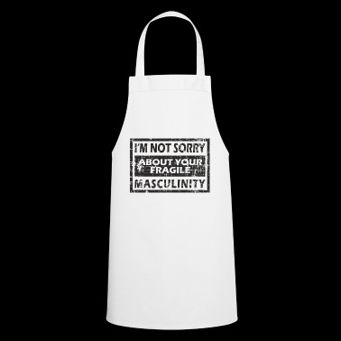 So insecure? Poor man, no self-confidence - Cooking Apron