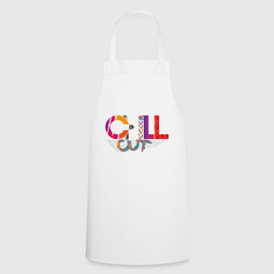 CHILL OUT - Cooking Apron