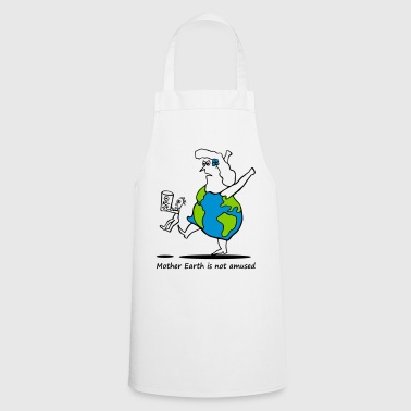 Mother Earth is not amused - Mutter Erde 3 colours - Cooking Apron