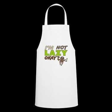 I'm not lazy okay, sweet gift idea - Cooking Apron