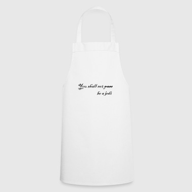 You shall not be a jedi - Cooking Apron