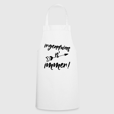 something is always - Cooking Apron