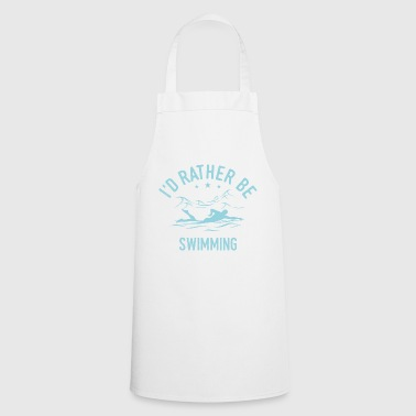 Cool swimming swimmer saying shirt gift - Cooking Apron