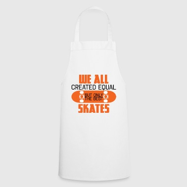 Skater - Skateboard - Gift - We All Created - Fartuch kuchenny