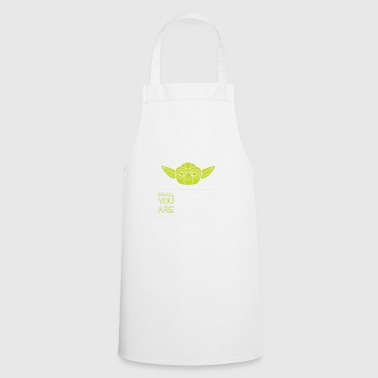 Lift you must - Cooking Apron