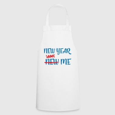 New Year's Eve / New Year: Same Me - Cooking Apron