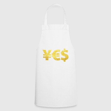 YES Yen Euro Dollar I love Money Money Wealth - Cooking Apron