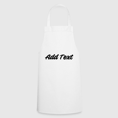 Add text / text black - Cooking Apron