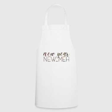 New Year's Eve / New Year. New ... Meh. - Cooking Apron