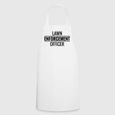 Lawn Enforcement Officer. Gardener. Love Gardening - Cooking Apron
