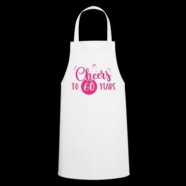 60 years / year: Cheers to 60 years gift - Cooking Apron