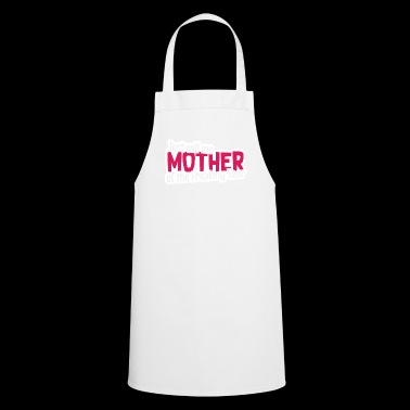 Mother of the damn year Mother's Day gift - Cooking Apron