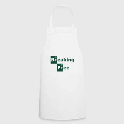 breaking free - Cooking Apron