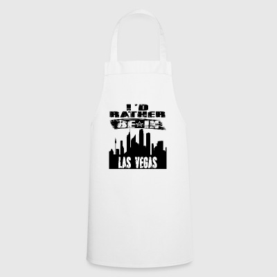 Gift Id rather be in Las Vegas - Cooking Apron