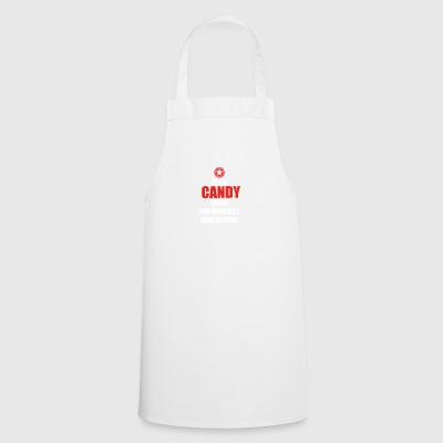 Gift it a thing birthday understand CANDY - Cooking Apron