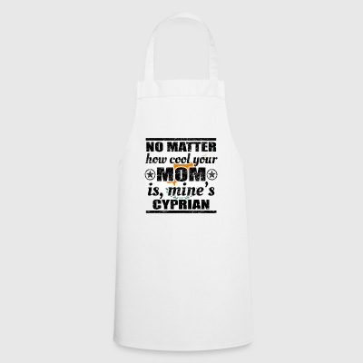 no matter cool mom mother gift Cyprus png - Cooking Apron