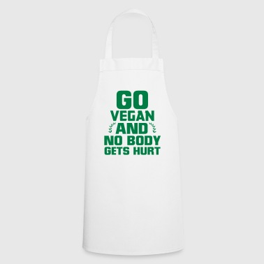 BECOME A VEGAN - THEN NO ONE GETS HURT! - Cooking Apron