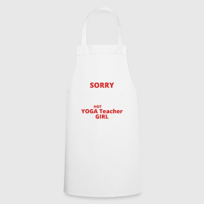 GIFT SORRY THIS GUY TAKEN YOGA Teacher GIRL - Cooking Apron