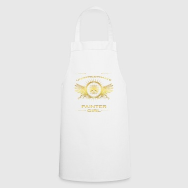 NEVER UNDERESTIMATE GIRL WIFE WOMAN PAINTER - Cooking Apron
