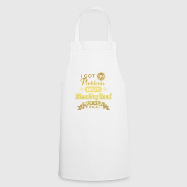 i got 99 problems solved problems marching band - Cooking Apron