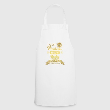 i got 99 problems solved problems rugby - Cooking Apron