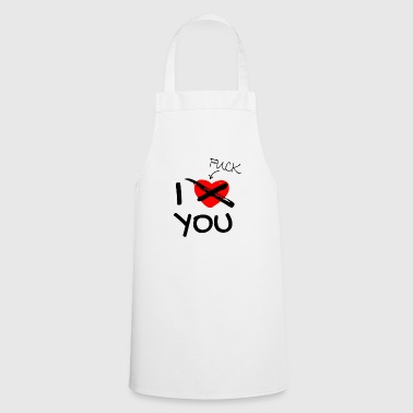 I love (f**k) you - Cooking Apron