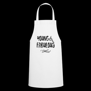 Young & Fabulous - Cooking Apron