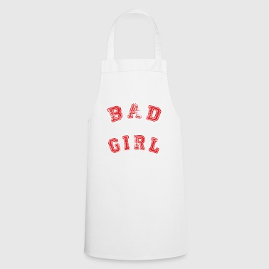 bad girl - Cooking Apron