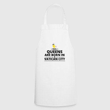 GIFT QUEENS LOVE FROM VATICAN CITY - Cooking Apron