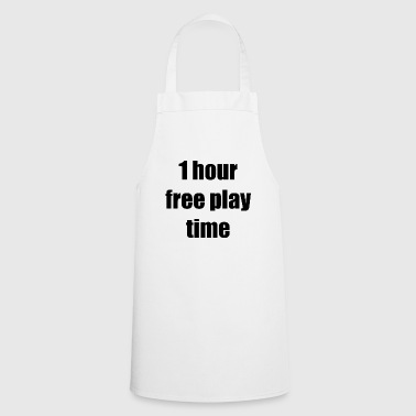 1 hour free play time - Cooking Apron