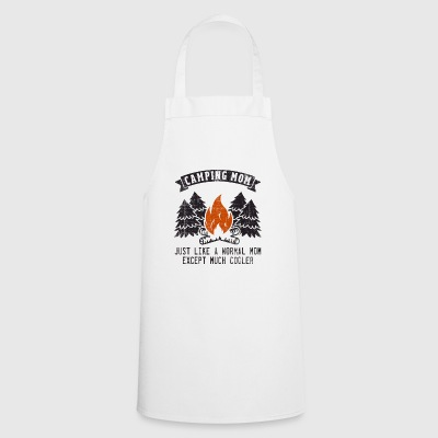 Camping Mom Like Normal Except Much Cooler Gift - Cooking Apron