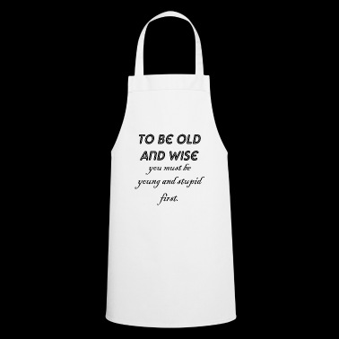young and stupid - Cooking Apron