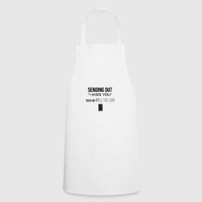 Sending out I miss you - Cooking Apron