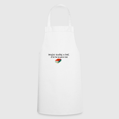 Imagine reading a book - Cooking Apron
