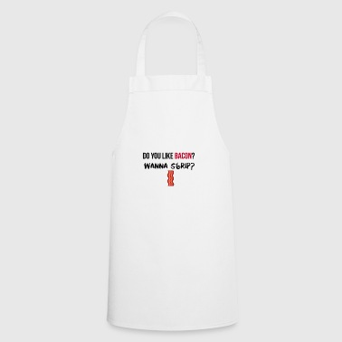 Do you like Bacon? - Cooking Apron