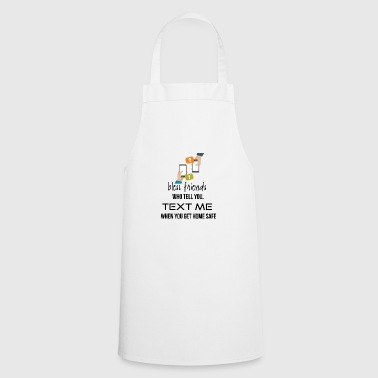 Bless those friends - Cooking Apron