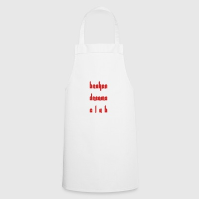 Broken Dreams - Cooking Apron