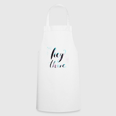 Hey typography calligraphy Say hello gift - Cooking Apron