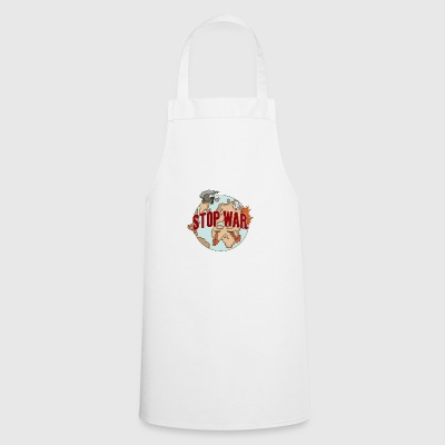 Peace Stop War Peace Against War - Cooking Apron
