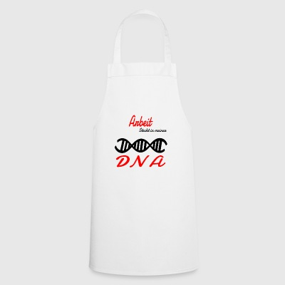 Is hobby work in my DNA - Cooking Apron