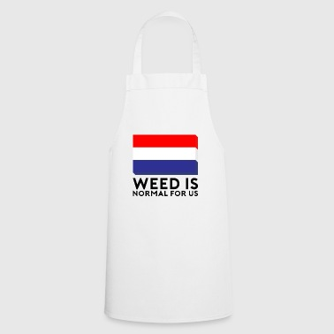 Weed is normal for us - Cooking Apron