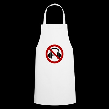 Headphones and music prohibited! - Cooking Apron