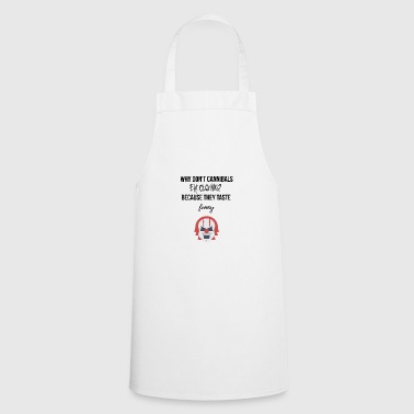 Cannibal's eat clowns? - Cooking Apron