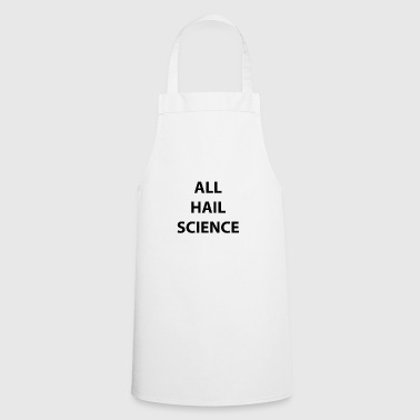 All hail science - Cooking Apron