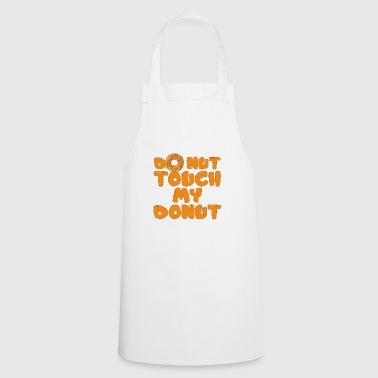 Do not touch the donut - Cooking Apron