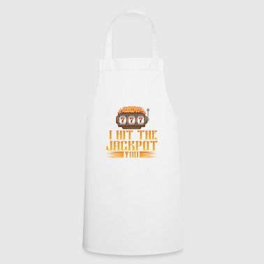 3x7 I hit the jackpot YOU - Cooking Apron