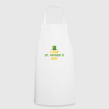 I love St. Patrick's Day - Cooking Apron