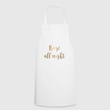 Rosé all night gold shirt - Cooking Apron