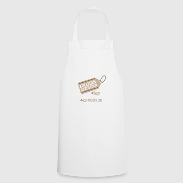 To deliver colleagues Top condition - Cooking Apron